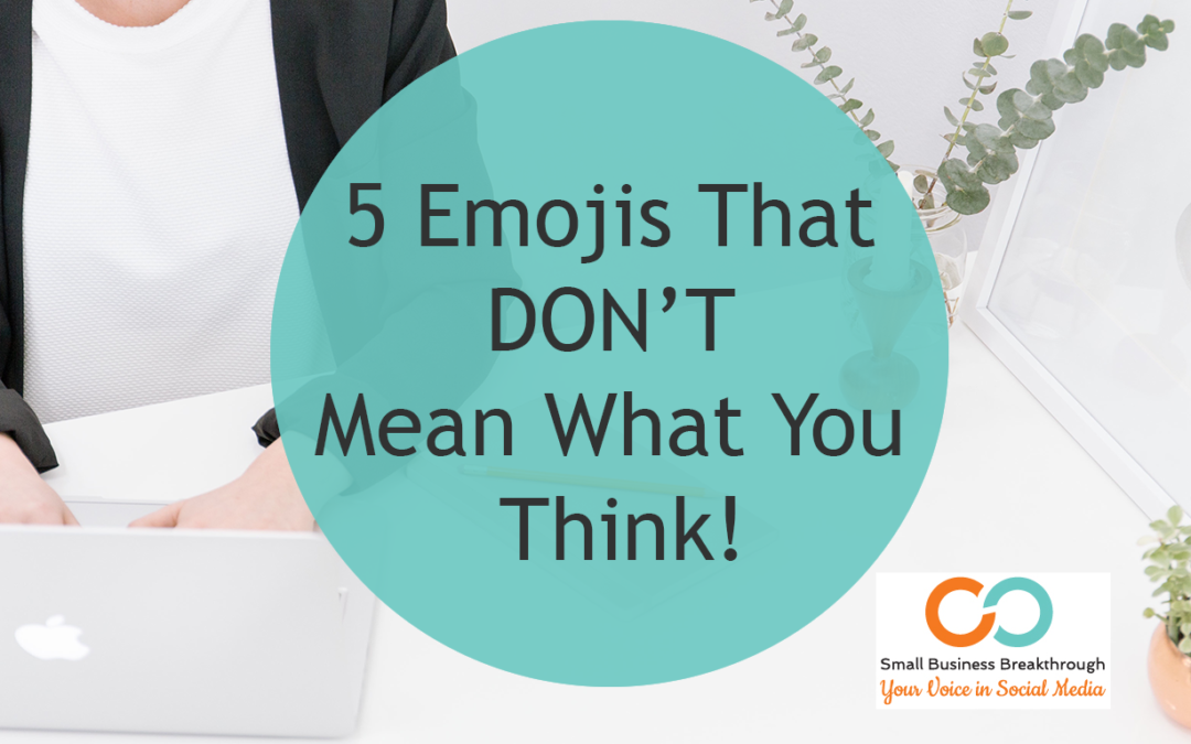 5 Emojis that don't mean what you think